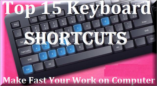 Top 15 keyboard shortcutes