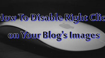 Apne Blog Ki Images Par Right Click Disable Kaise Kare