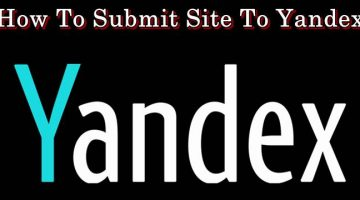 How To Submit Site To Yandex Webmater Tools