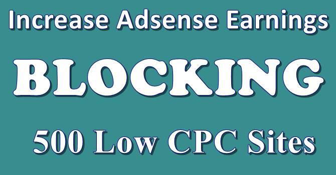 Low CPC Sites Block Kar Adsense Se Jyada Paise Kaise Kamaye