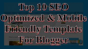 Top 10 SEO & Mobile Friendly Template For Blog