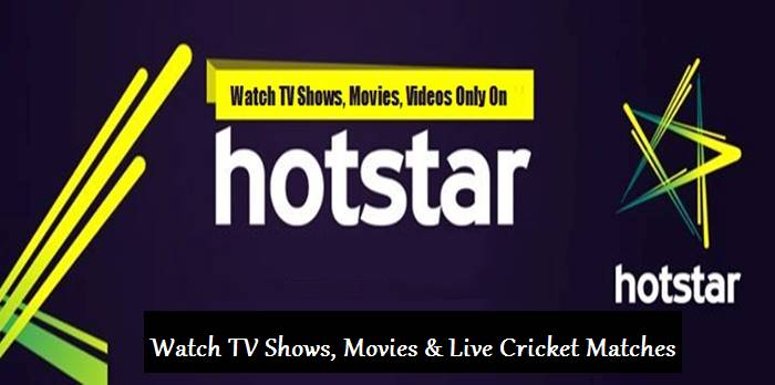 Hot Star - Watch TV Shows, Movies & Live Cricket Matches