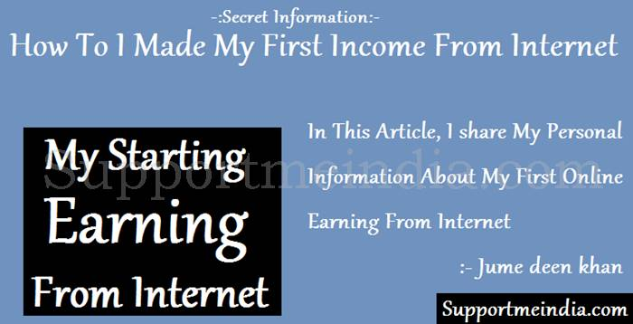 How I Earn My First iNCOME To Internet