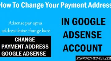 How To Change Payment Address in Google Adsense Account
