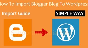 Import your blogger blog from blogspot to WordPress