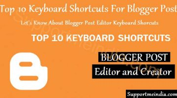 Top 10 Keyboard Shortcuts For Blogger Post Editer