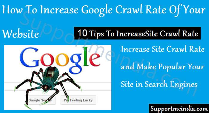 10 Tips To Increase Site Crawl Rate