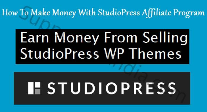 Earn Money With StudioPress Affiliate Program