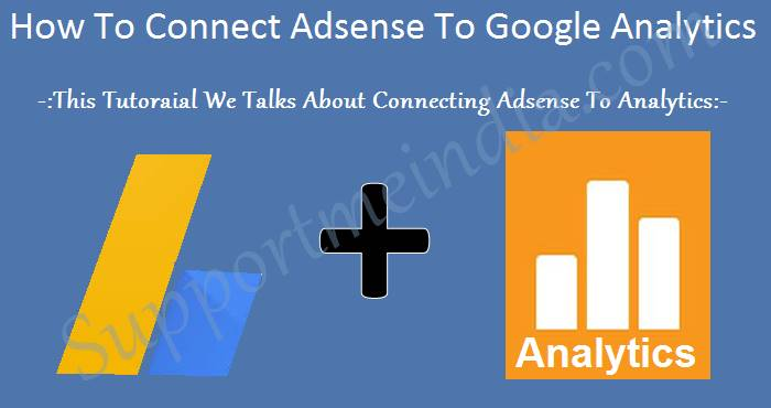 How To Connect Adsense To Google Analytics Account