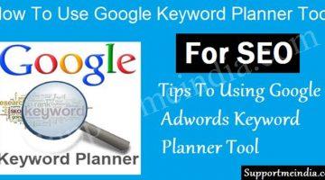 Use Google Adwords Keyword Plannet Tool For SEO