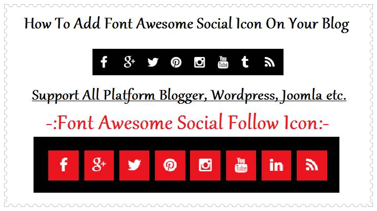 Add Font Awesome Social Follow Icon in your blog