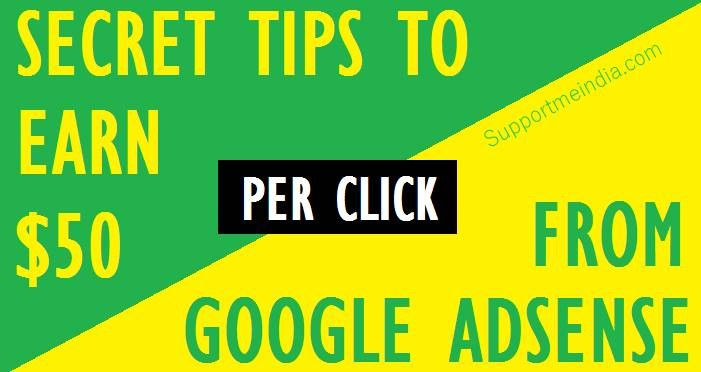 How To Earn 10 To 50 Dollar per Click from Google AdSense
