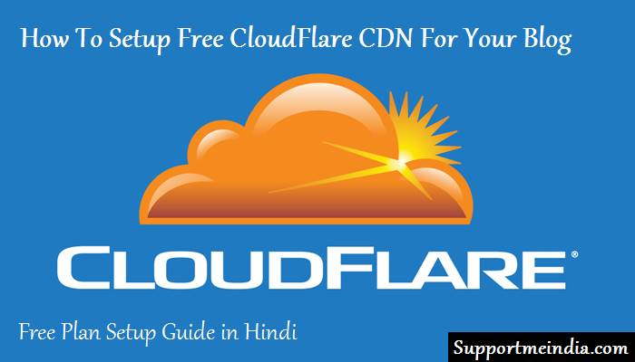Blog Par Free CloudFlare CDN Setup Kaise Kare Complete Guide in Hindi