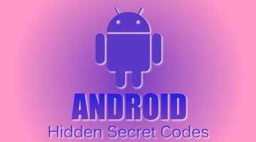Android hidden secret codes