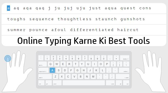 Online Typing Karne Ki Best Tools