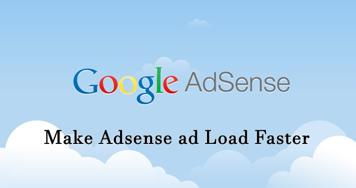 Make Adsense ad Load Fast loading