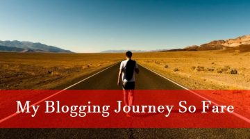 My Blogging Journey So Fare