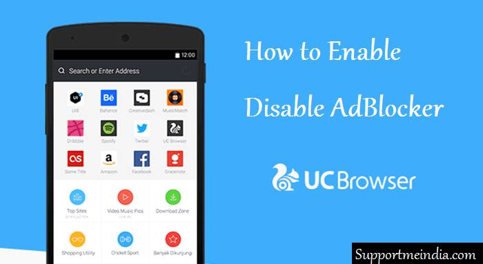 Disable and enable AdBlocker in uc browser