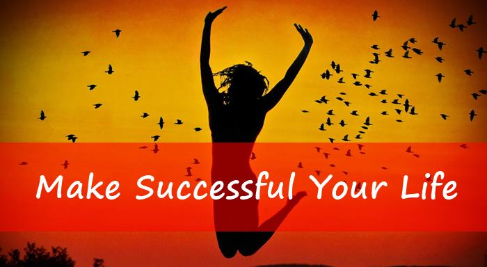 Make Successful Your Life