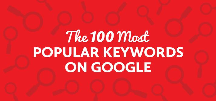 Top 100 popular keywords on google