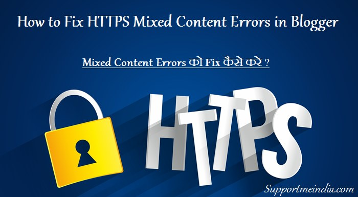 Blogspot Blog में HTTPS Mixed Content Errors को Fix कैसे करे