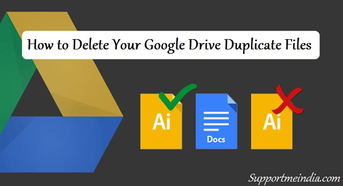 Delete Your Google Drive Duplicate Files