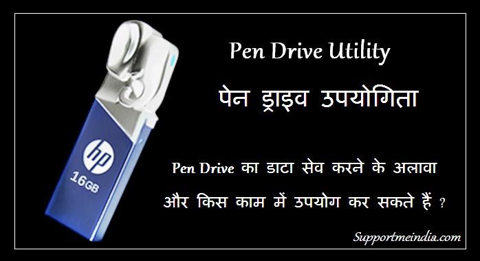 Pen drive utility