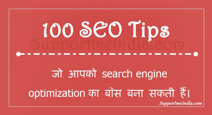 Search engine optimization 100 SEO Tips