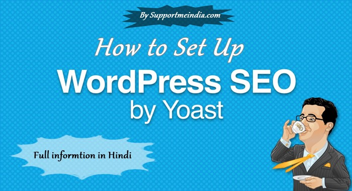 complete set up gudie of WordPress yoast SEO Plugni