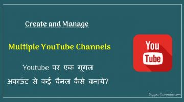 Create Multiple Youtube channels with Single Google Account