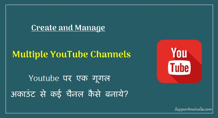 Create Multiple Youtube channel with Single Google Account