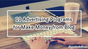 Top Best Advertitsing Program for Make Money from Blog