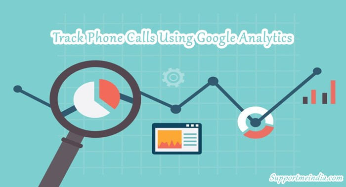 Track Phone Calls Using Google Analytics