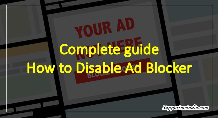 Ad Blocker Ko Disable Kaise Kare – Full Guide in Hindi