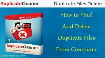 Duplicate Files Ko Computer Par Se Delete Kaise Kare