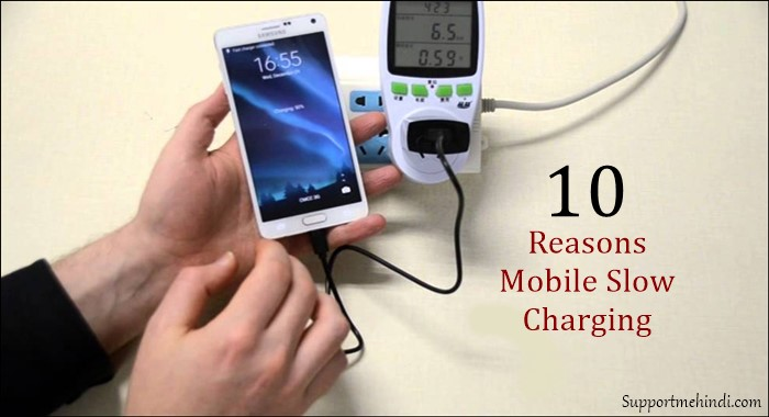 Mobile Phone Slow Charge Hone Ke 10 Karan Reasons