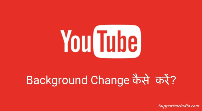 YouTube Ka Background Color Kaise Change Kare – Dark & Light