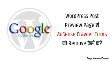 Fix AdSense Crawler Erros from WordPress Post Preview Page