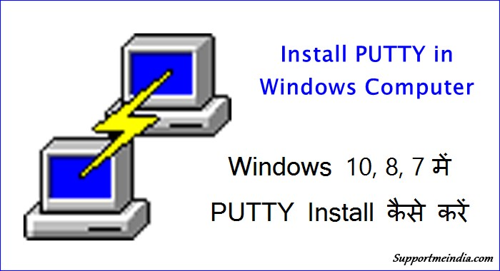 Install PUTTY in Windows Computer