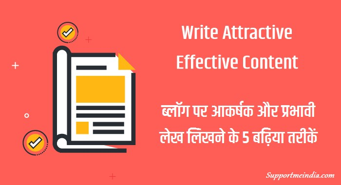 Write Attractive and Effective Content
