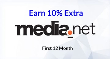 Media.net - Earn 10% Extra for First 12 Month