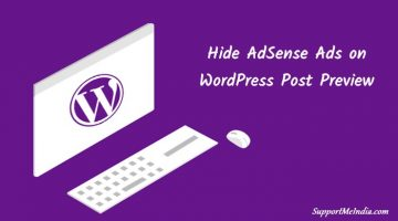 WordPress Post Preview Page Se AdSense Ads Hide Kaise Kare