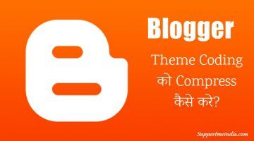 Compress Blogger Theme Coding