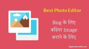 Best Photo Editor for Blogger