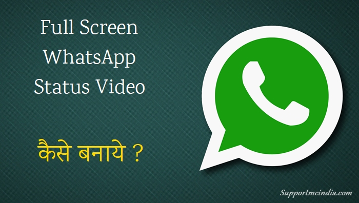 Full Screen WhatsApp Status Video