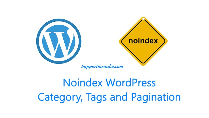 Noindex WordPress Category, Tags and Pagination