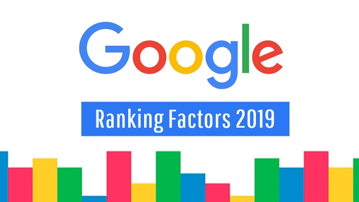 Google Ranking Factors 2019
