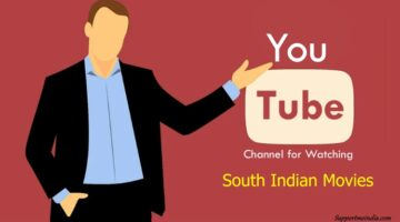 YouTube Channel for Watching South Indian Movies